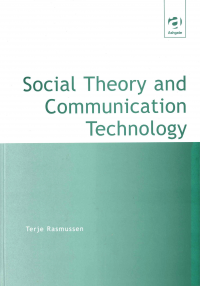 Social Theory and Communication Technology